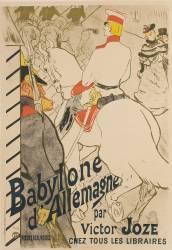 Babylone d'Allemagne : moeurs berlinoises par Victor Joze, chez tous les libraires (Henri de Toulouse-Lautrec) - Muzeo.com