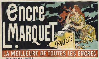 Encre L. Marquet, Paris. La meilleure de toutes les encres (Eugène Grasset) - Muzeo.com