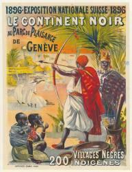 Exposition nationale suisse, 1896 : Le Continent noir (Anonyme) - Muzeo.com