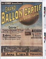 Grand ballon captif de l'Exposition universelle Entrée 1F... 89 Avenue Kléber... (Anonyme) - Muzeo.com