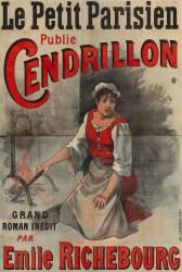 Le Petit Parisien publie Cendrillon, grand roman inédit par Emile Richebourg (Anonyme) - Muzeo.com