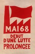 Mai 68 début d'une lutte prolongée (Anonyme) - Muzeo.com